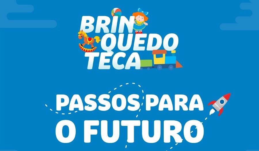 Projeto Brinquedoteca - Passos Para o Futuro