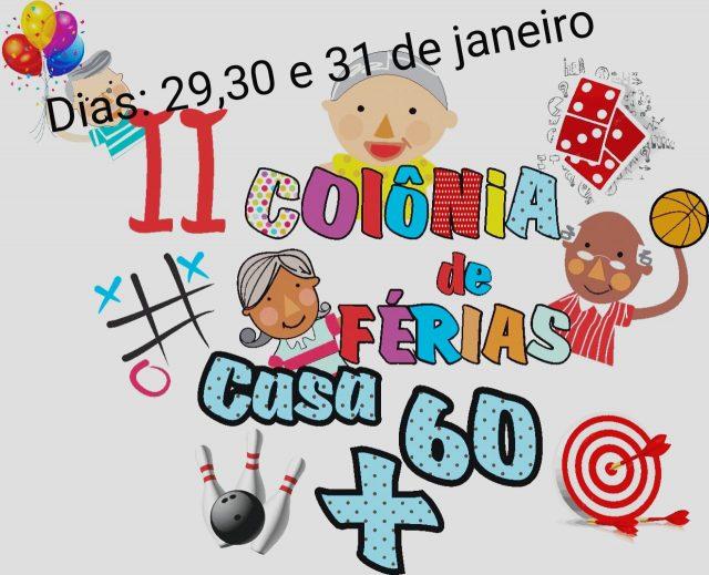 Colônia de Férias Casa 60+